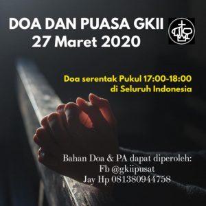 Pokok Doa Pelaksanaan Doa dan Puasa Keluarga Besar GKII (27 Maret 2020)